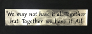 Together-we-have-it-all-quote-Copy