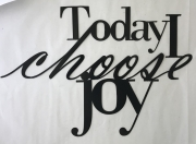 Today-I-Choose-Joy-matte-black