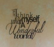 Wonderful-World-word-art-close-up